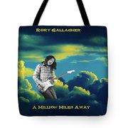 Million Miles Away Tote Bag