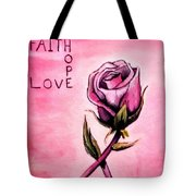 Rose Of Hope Tote Bag