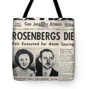 Rosenberg Execution, 1953 Tote Bag