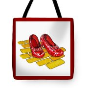 Ruby Slippers The Wizard Of Oz  Tote Bag by Irina Sztukowski