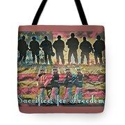 Sacrifice For Freedom Tote Bag