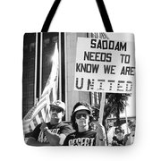 Saddam Needs To Know Pro Desert Storm Rally Tucson Arizona 1991 Tote Bag