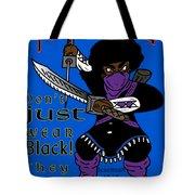 True Ninja Tote Bag