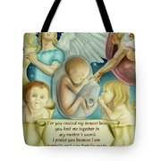 Sanctity Of Life Tote Bag