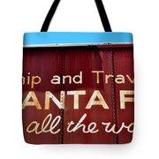 Santa Fe All The Way Tote Bag