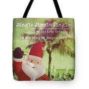 Santa Island Quote Tote Bag
