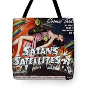 Satan's Satellites Tote Bag