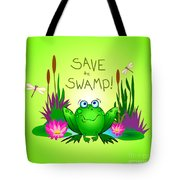 Save The Swamp Twitchy The Frog Tote Bag