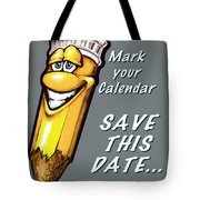 Save This Date Tote Bag