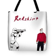 Schrodingers Redshirt Tote Bag