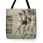 Seaside Rockettes Quote Tote Bag
