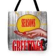 Seasons Greetings 31 Tote Bag