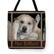 See Boweevil Tote Bag