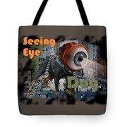 Seeing Eye Dog Tote Bag