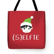 Selfie Elf- Art By Linda Woods Tote Bag