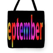 September 1 Tote Bag