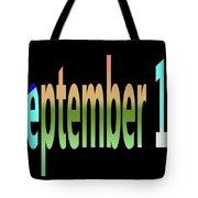 September 10 Tote Bag