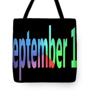 September 12 Tote Bag