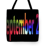September 25 Tote Bag