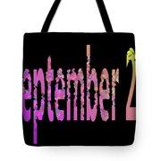 September 29 Tote Bag