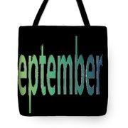 September 7 Tote Bag