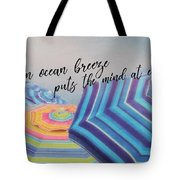 Shades Of Summer Quote Tote Bag