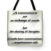 Sharing Of Thoughts Tote Bag