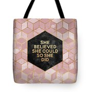 She Believed She Could Tote Bag by Elisabeth Fredriksson