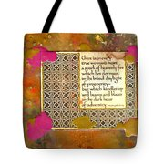 Shine Even In Adversity Tote Bag