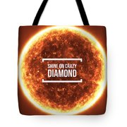 Shine On Crazy Diamond Tote Bag