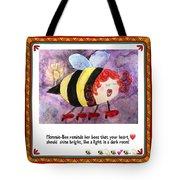 Shine Your Heart Bright  Tote Bag
