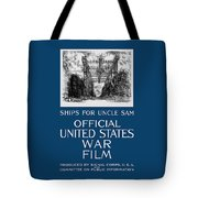 Ships For Uncle Sam - Ww1 Tote Bag