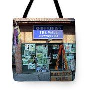 Shop Behind The Wall Tote Bag