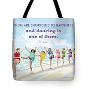 Shortcuts To Happiness Tote Bag