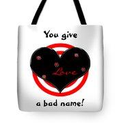 Shot Thru The Heart Tote Bag