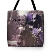 Sidesaddle Quote Tote Bag