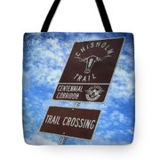 Sign On The Trail Tote Bag