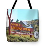 Trail Sign To Laguna Torre Tote Bag