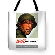 Who Wants To Know - Silence Means Security Tote Bag