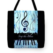 Sing The Blues Blue Tote Bag