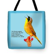 Singing Of Birds Is Come Tote Bag