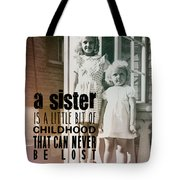 Sisters Quote Tote Bag