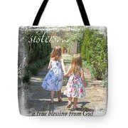 Sisters-true Blessing Tote Bag