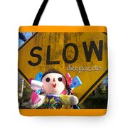 Slow Despacito Tote Bag
