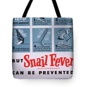 Snail Fever Tote Bag