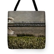 Snowy Egret Inspirational Quote Tote Bag