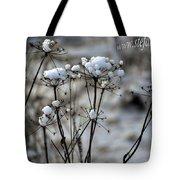 Snowy Flowers  Tote Bag