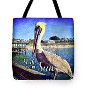 Soak Up The Sun Quote, Cute California Beach Pier Pelican Tote Bag