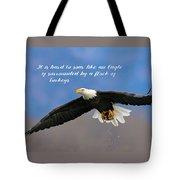 Soar Like An Eagle  If You Can Tote Bag