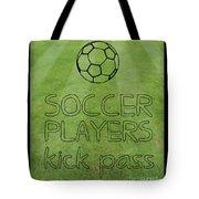 Soccer Players Kick Pass Poster Tote Bag